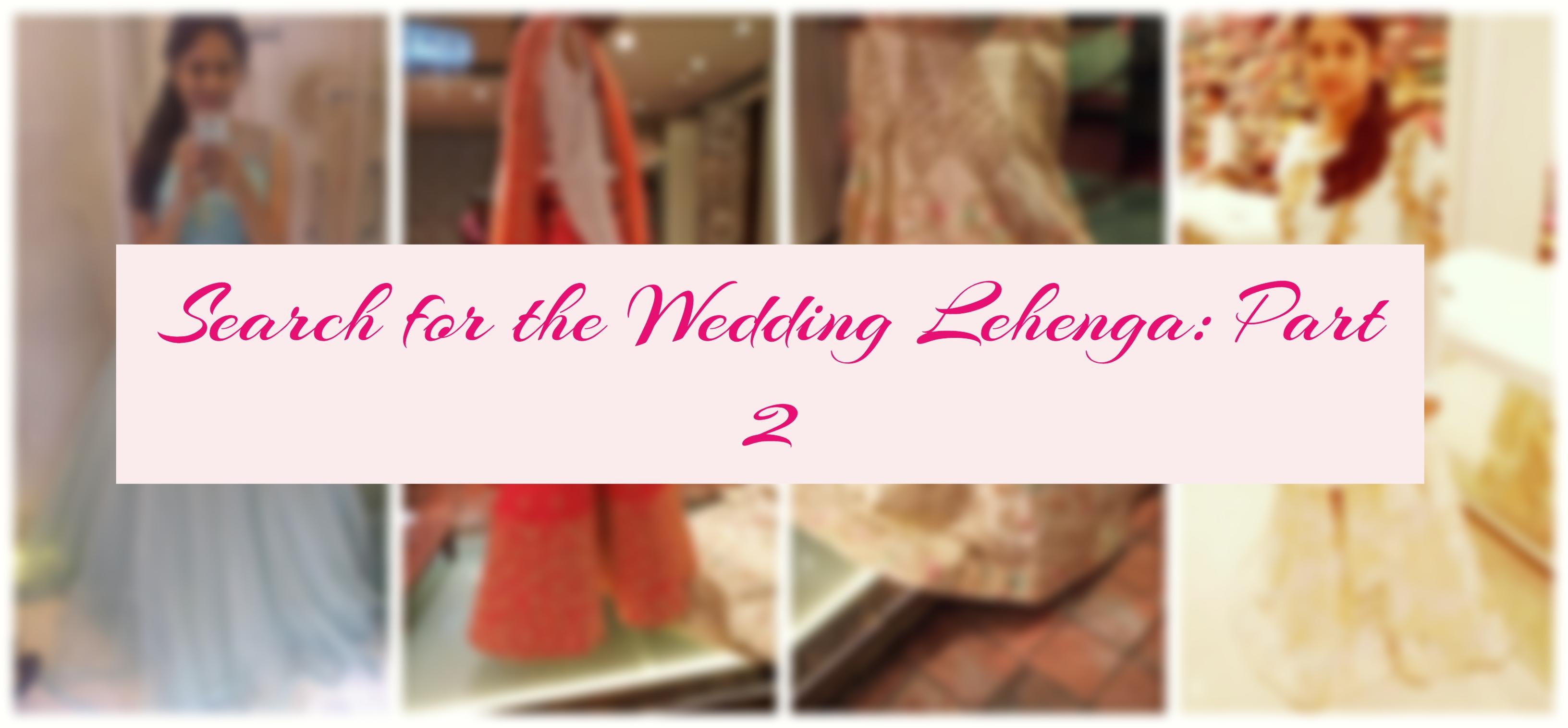 Search for the wedding lehenga